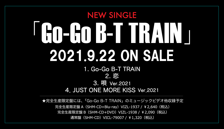 Single『Go-Go B-T TRAIN』