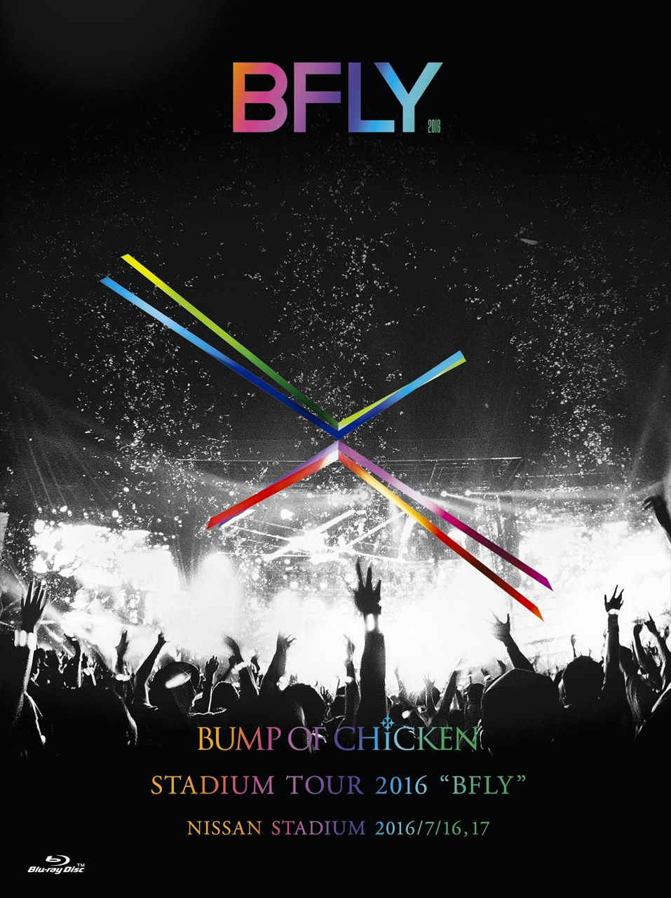 "BUMP OF CHICKEN STADIUM TOUR 2016 ""BFLY"" NISSAN STADIUM 2016/7/16, 17"
