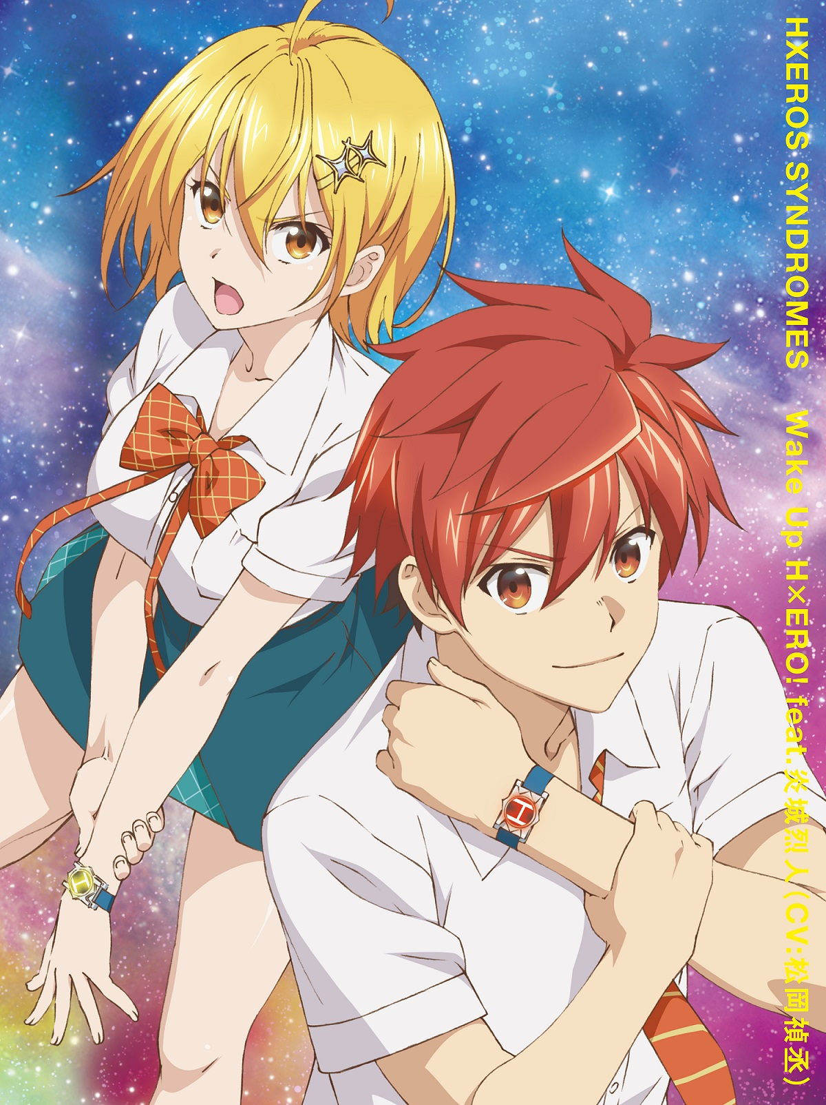 HXEROS SYNDROMES /  Wake Up H×ERO! feat.炎城烈人(CV:松岡禎丞) <初回生産限定盤(CD+DVD)>