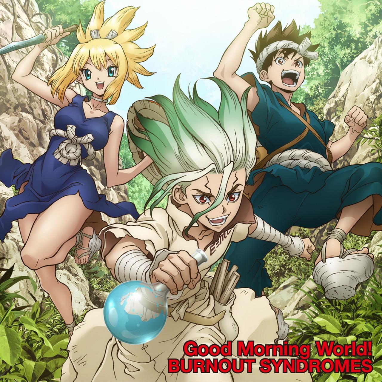 Good Morning World!<期間生産限定盤/Dr.STONE盤:(CD+DVD)>