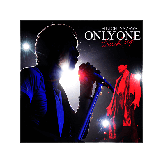 ONLY ONE ~touch up~
