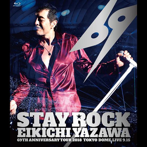 STAY ROCK EIKICHI YAZAWA 69TH ANNIVERSARY TOUR 2018【DIAMOND MOON 店舗/通信販売 先行盤】