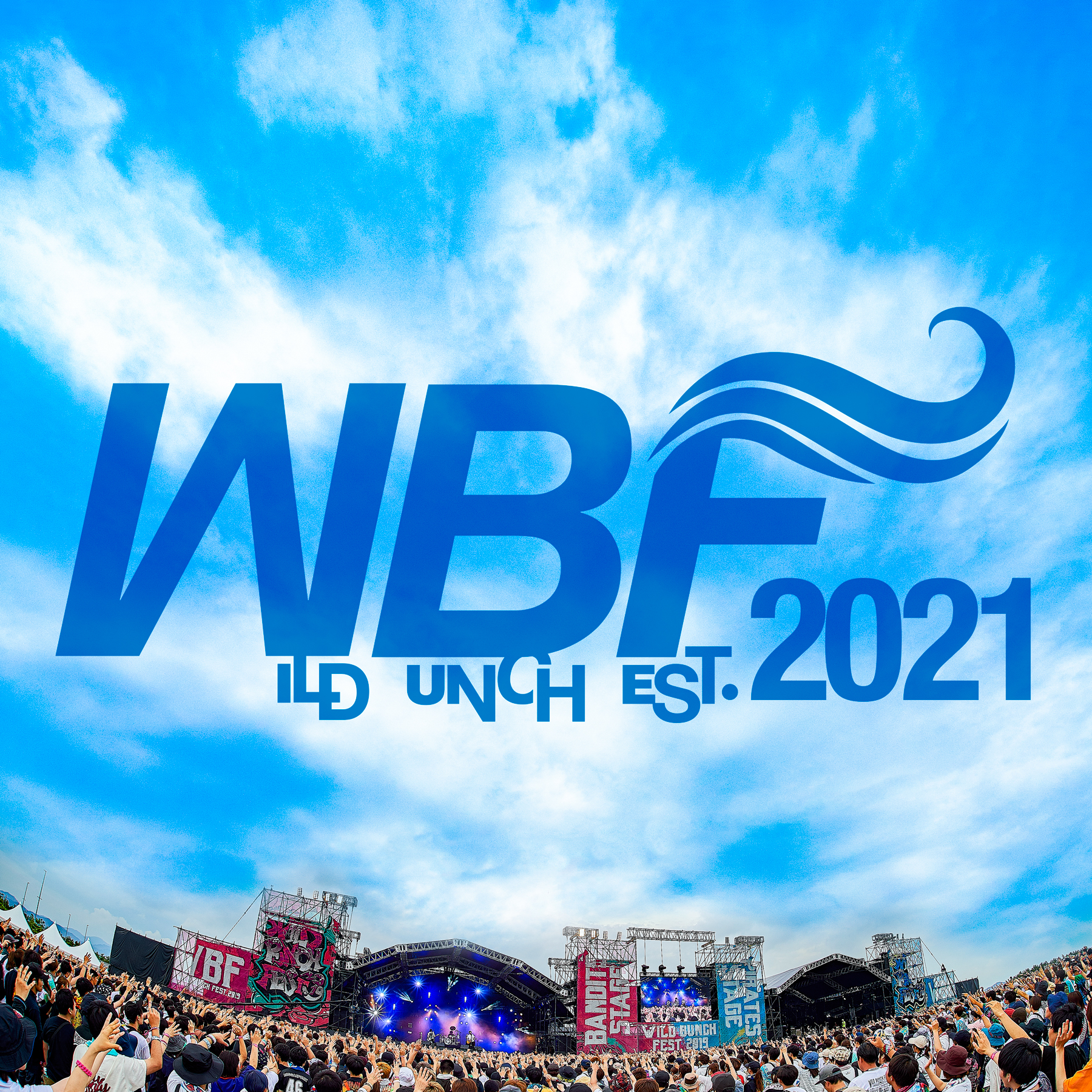 """WILD BUNCH FEST. 2021"" 出演決定!"