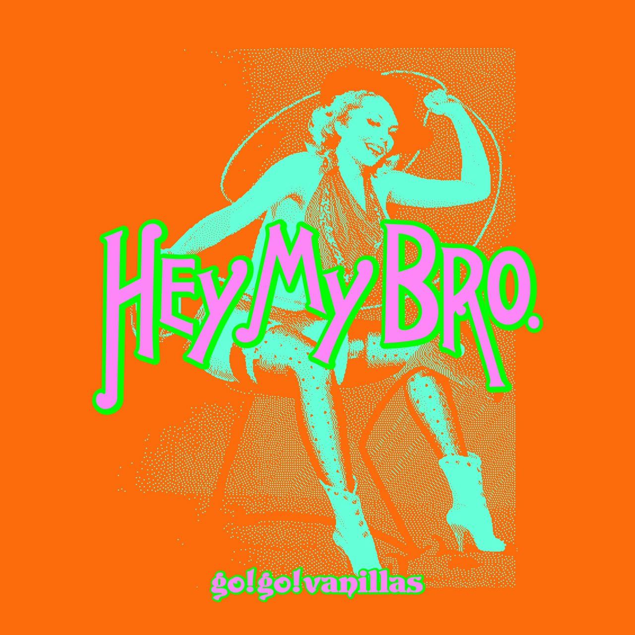 Hey My Bro.