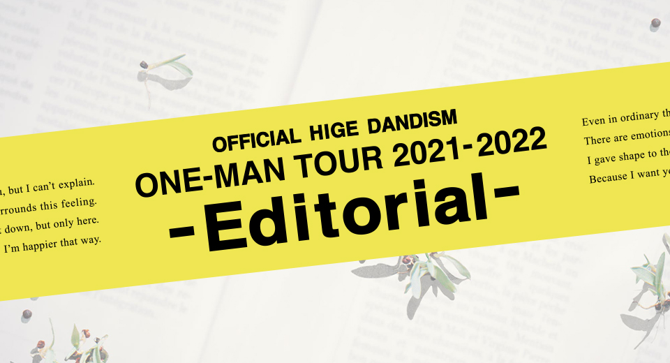 Official髭男dism one - man tour 2021-2022 - Editorial -