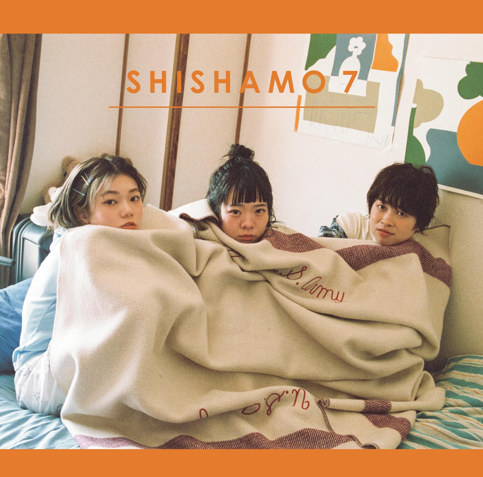 SHISHAMO 7 [通常盤]