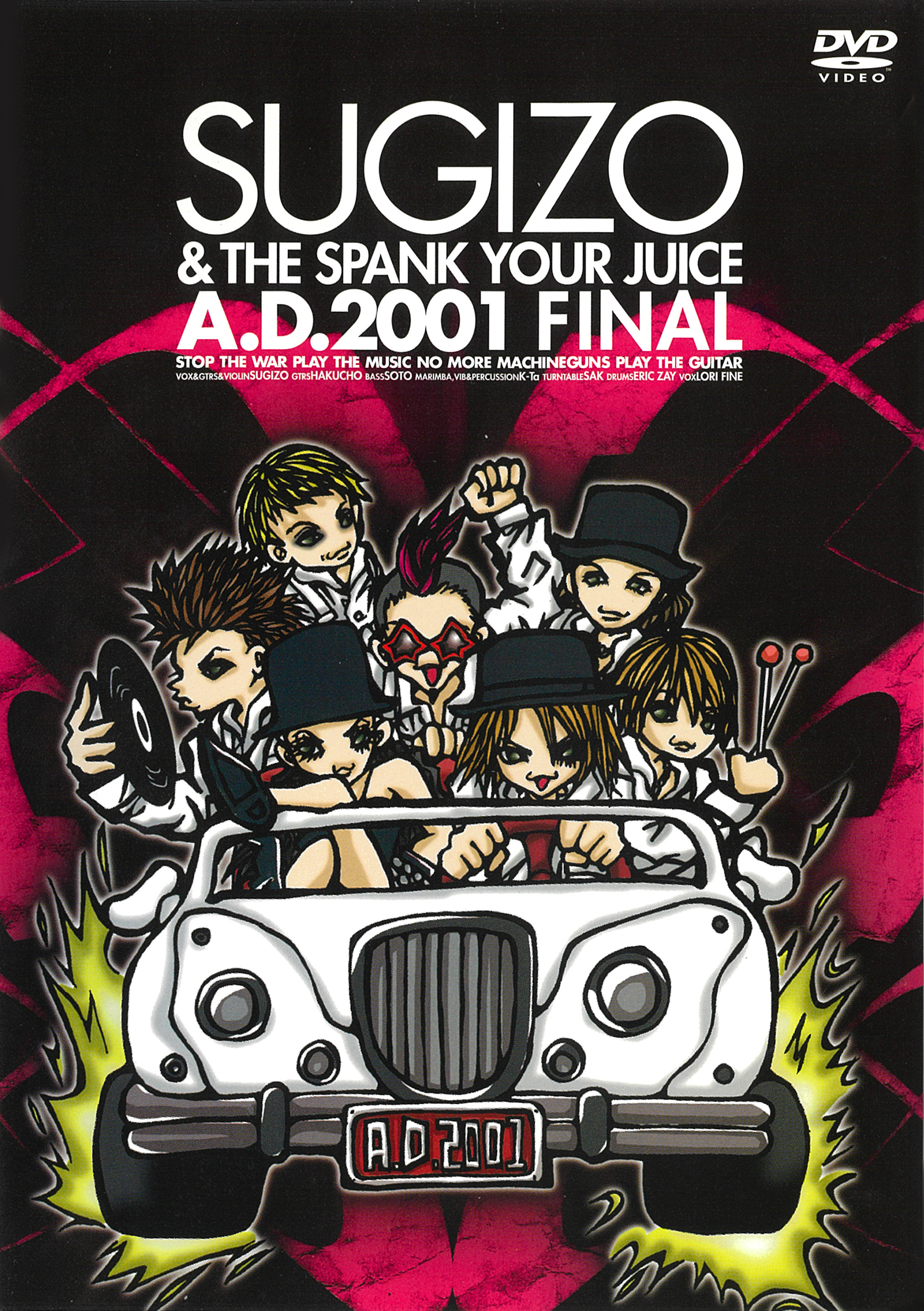 A.D.2001 FINAL SUGIZO & THE SPANK YOUR JUICE