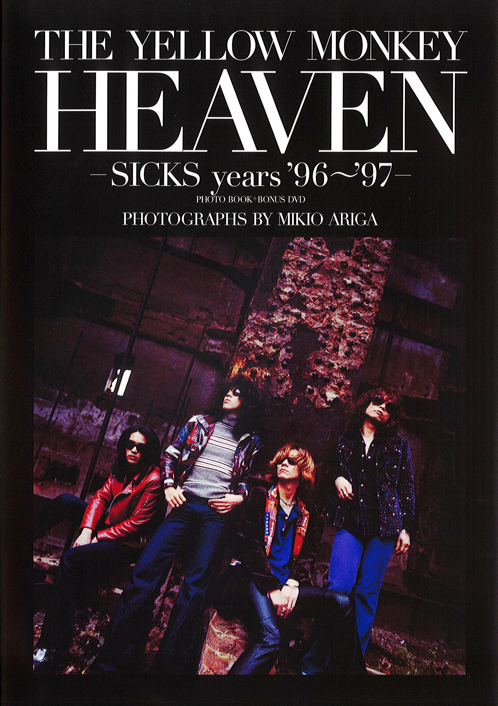 THE YELLOW MONKEY HEAVEN –SICKS years '96~'97-