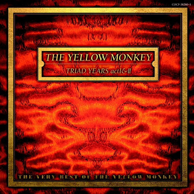 TRIAD YEARS actⅠ&Ⅱ ~THE VERY BEST OF THE YELLOW MONKEY~
